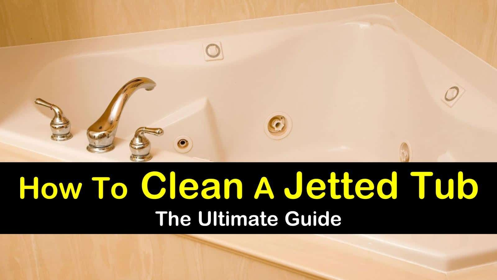 3 Smart Simple Ways To Clean A Jetted Tub Jetted Tub Cleaning