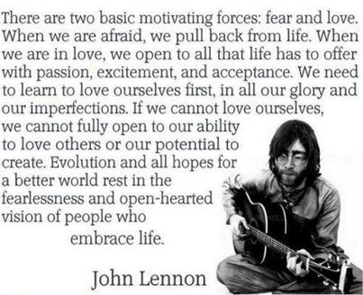 John Lennon Fear And Love John Lennon Quotes Love John Lennon Inspirational Words