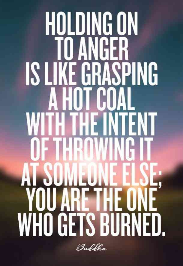 25 Quotes To Calm You Down When You Re Angry Anger Quotes Angry Quote Anger Management Quotes