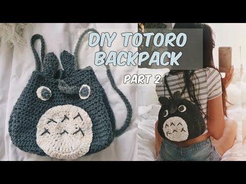 DIY CROCHET TOTORO BACKPACK PART 1 - YouTube | Crafts | Pinterest ...
