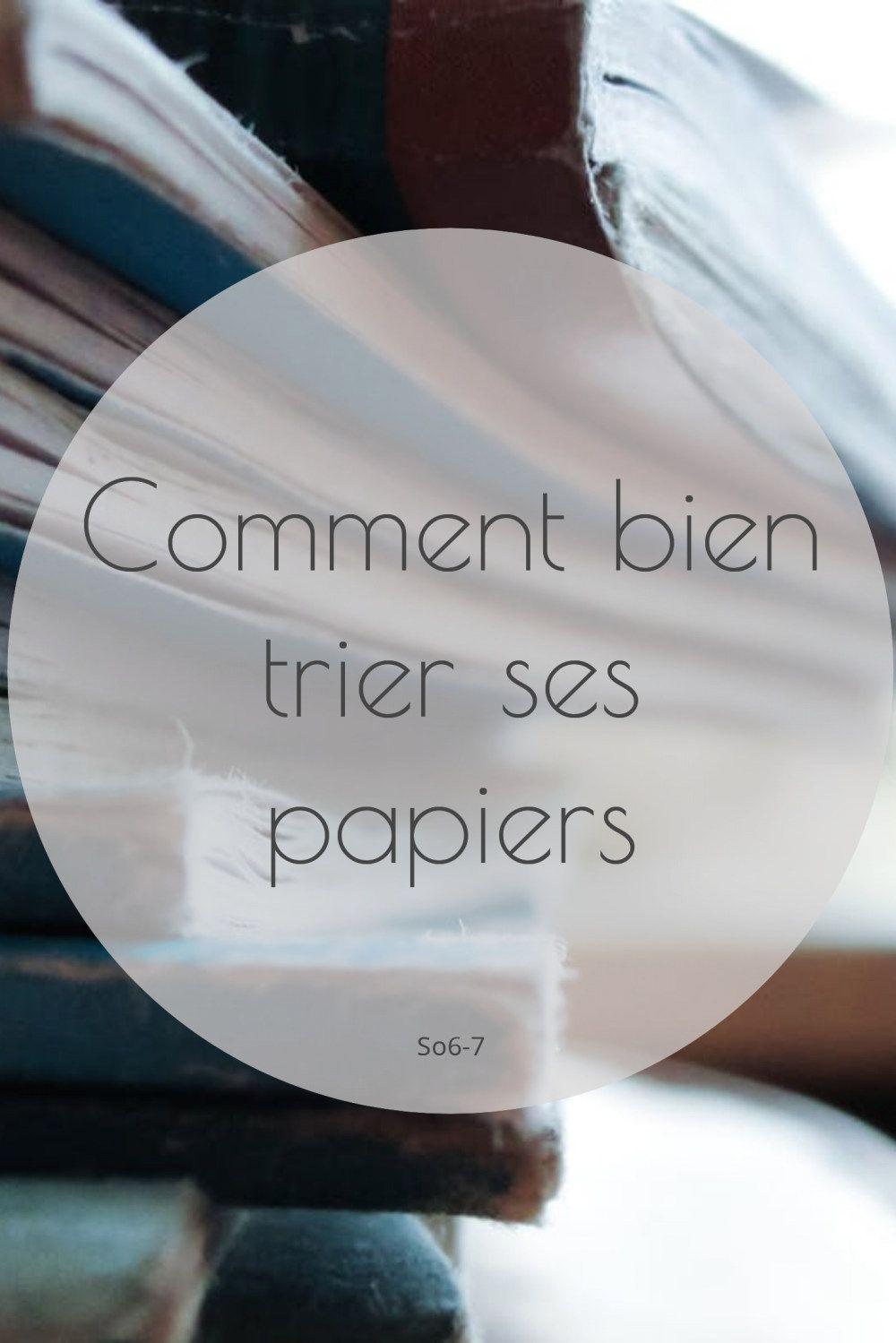 comment bien trier ses papiers | so6-7 | blog | s'organiser