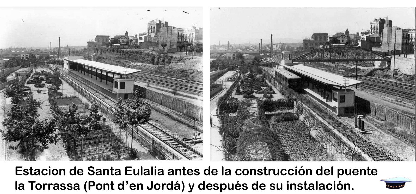 Estación De Santa Eulália Antes De La Construcción Del Puente La Torrassa Pont D En Jordá Y Después De Su Instalación Estacionamiento Construccion Puentes