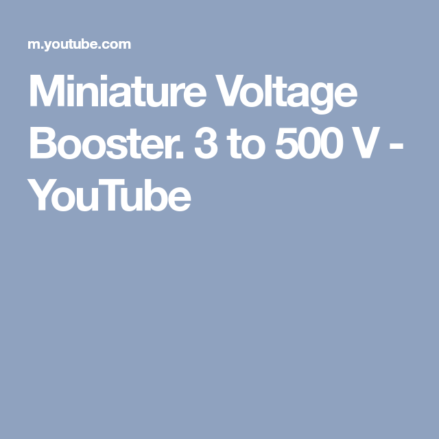 Miniature Voltage Booster. 3 to 500 V - YouTube