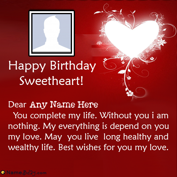 Love Birthday Wishes For Sweetheart With Name With Images