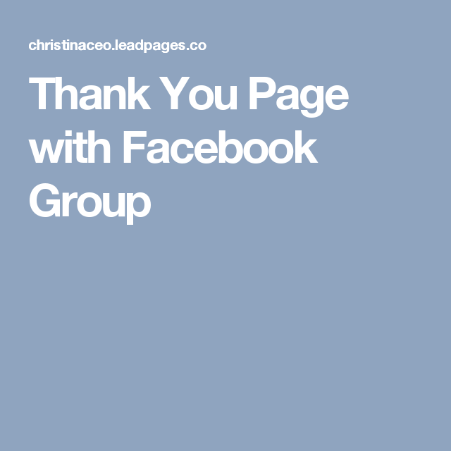 Thank You Page with Facebook Group