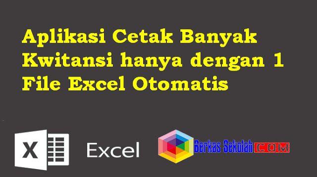 Aplikasi Pembayaran Sekolah Dengan Excel