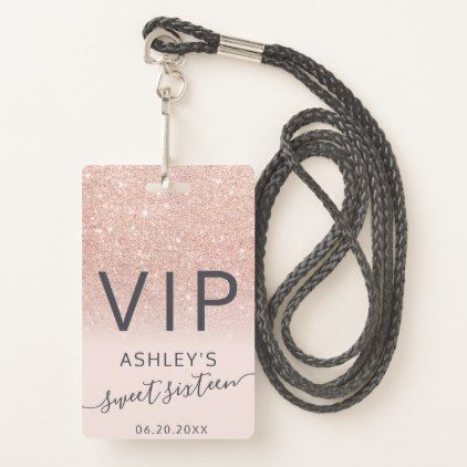 Rose gold glitter ombre script blush Sweet 16 VIP Badge | Zazzle.com