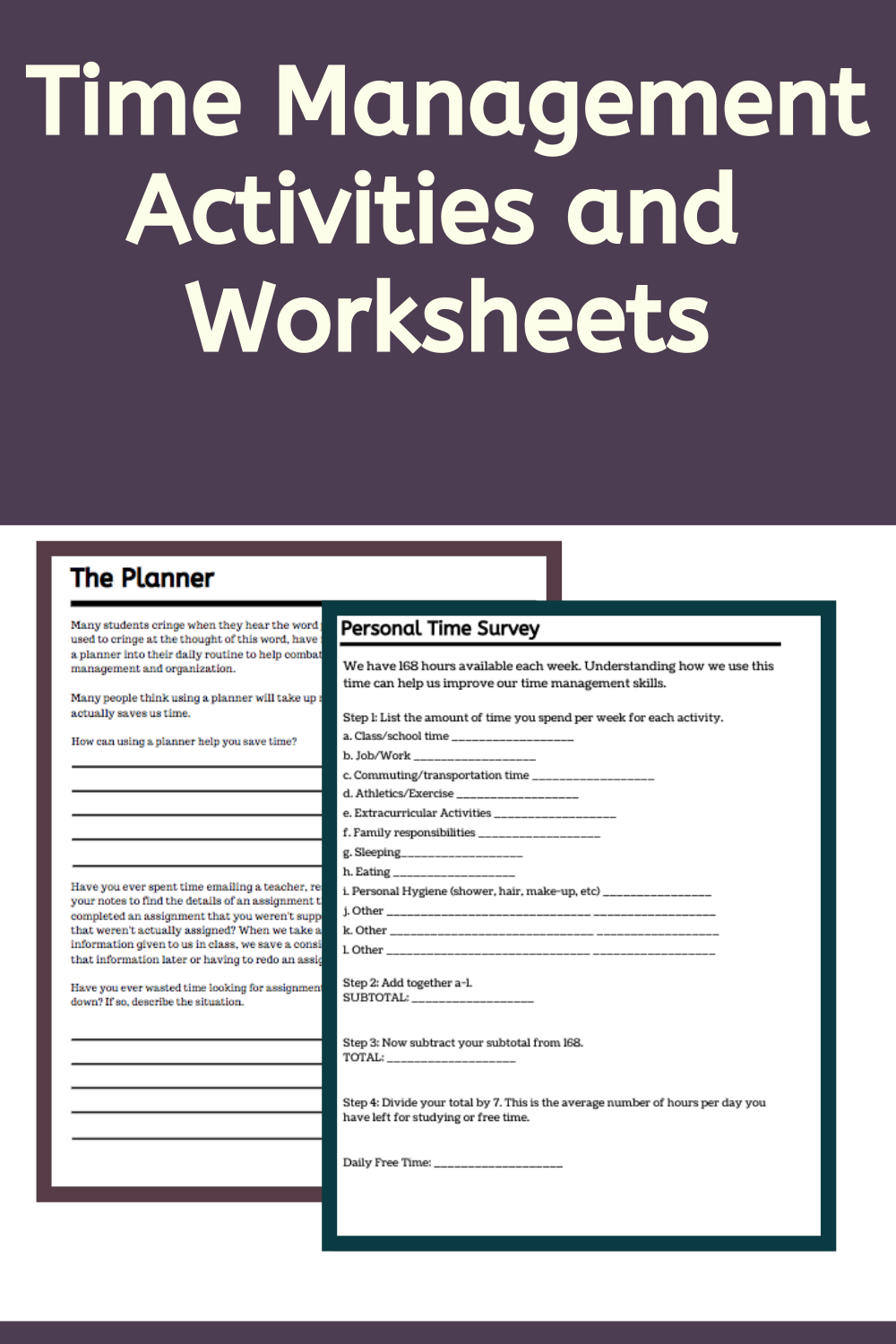 Time Management Activities And Worksheets For Middle And High School Students Time Management Activities Time Management Time Management Skills