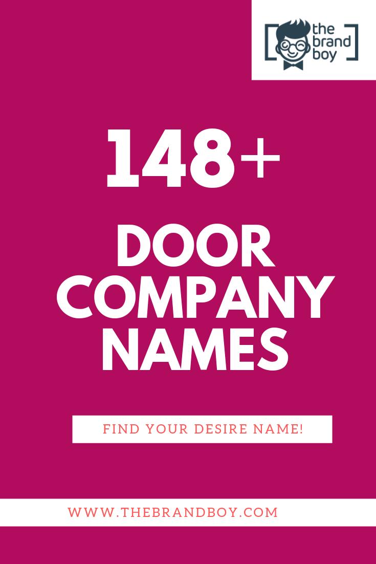 448 Unique Door Company Names Thebrandboy Com New Company Names Creative Company Names Door Company