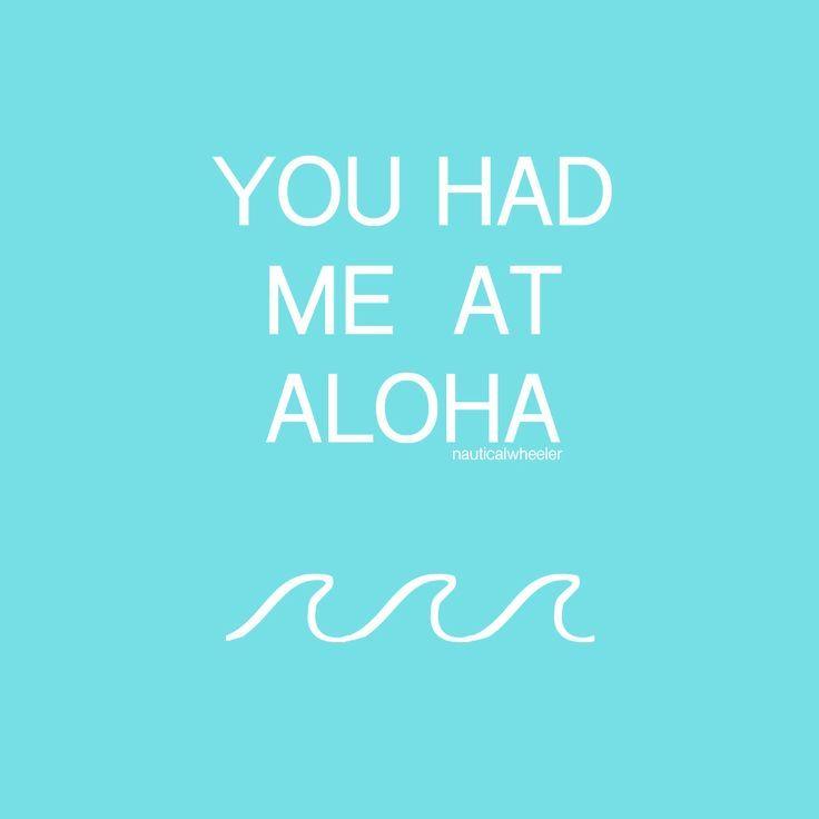 Aloha Quote Aloha Quotes Summer Quotes Summer Quotes Instagram