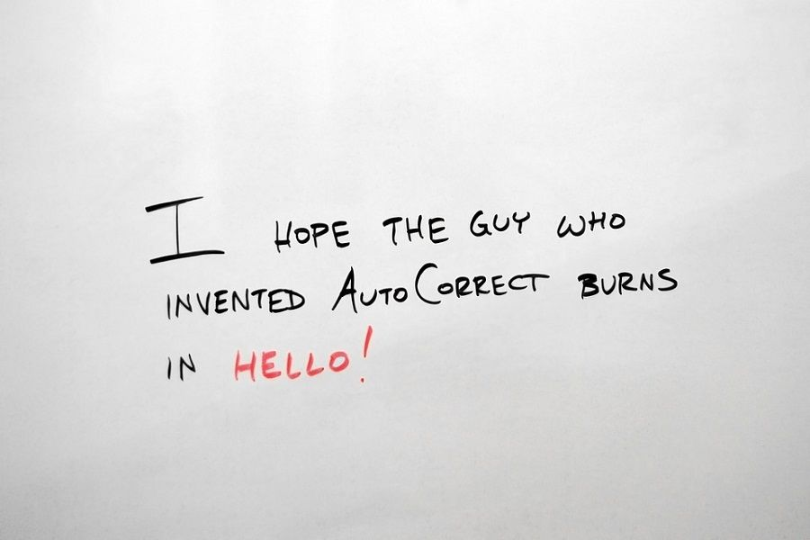 I Hope The Guy Who Invented Auto Correct Burns In Hello Picture Quote Quotes Funny Quotes Sarcastic Humor Image Quotes