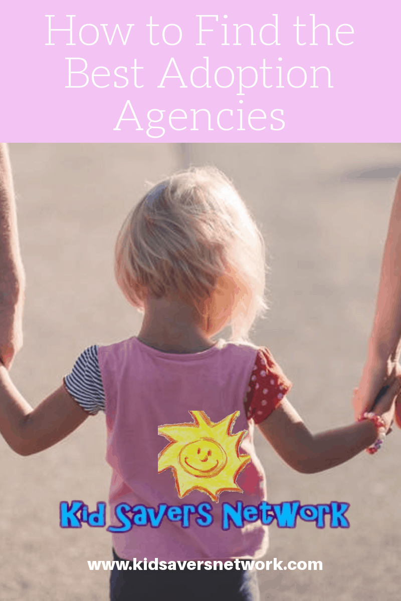 How To Find The Best Adoption Agencies Adoption Agencies Adopting A Child Infant Adoption