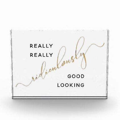 Black Gold Script Ridiculously Good Looking Quote Award - funny - award paper template