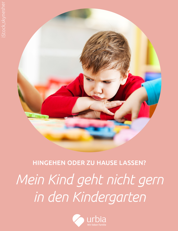 Kind Will Nicht In Den Kindergarten Eingewöhnung