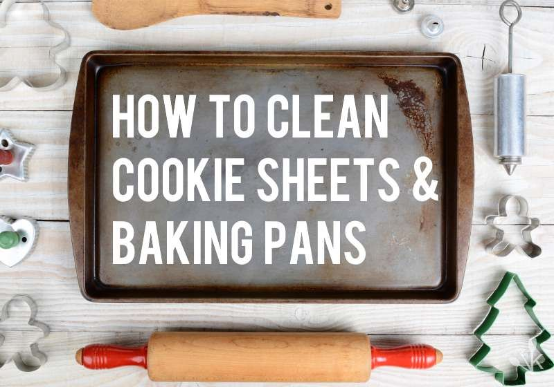 This 1 Trick Will Make Your Old Cookie Sheet Sparkle Like New Cleaning Baking Sheets Clean Cookie Sheets Baking Sheet Cleaner