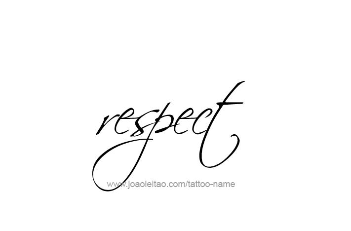 Respect Name Tattoo Designs Respect Tattoo Name Tattoos