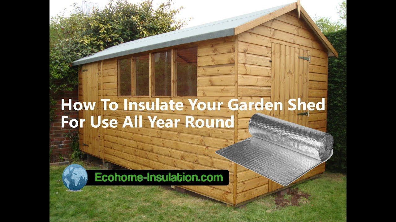 How to insulate your Garden Shed in 30 minutes with the