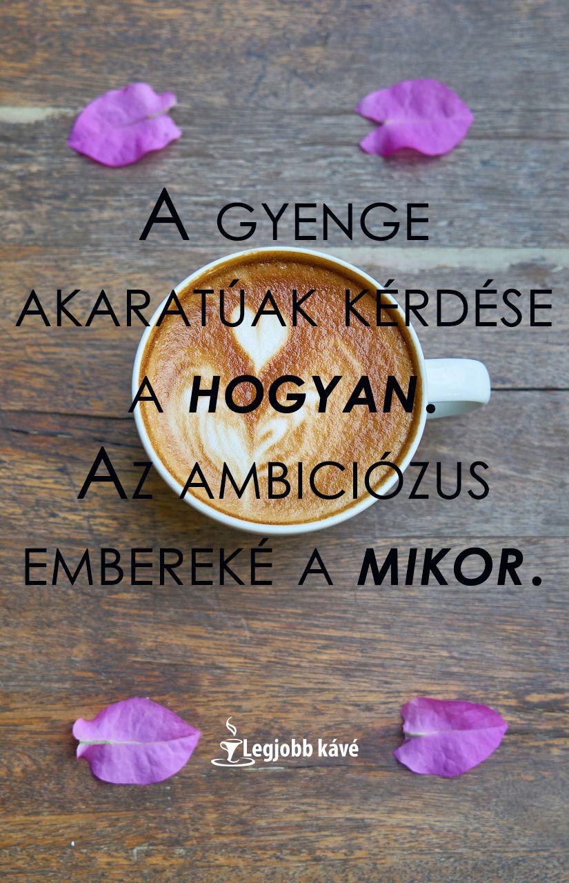 álommal kapcsolatos idézetek Idézetek kávé mellé   Legjobb kávé | Inspirational quotes