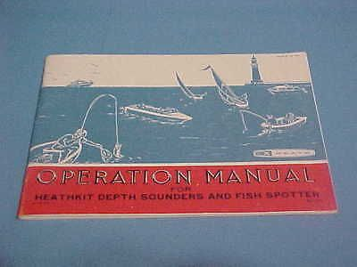 VINTAGE OPERATION MANUAL FOR HEATHKIT DEPTH SOUNDERS AND FISH - operation manual
