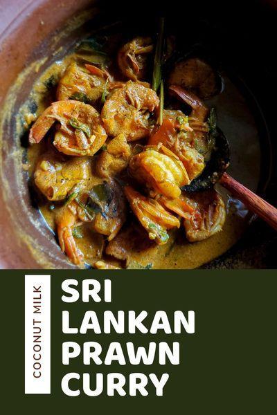 Sri Lankan Prawn/Isso Curry - Hungry Lankan