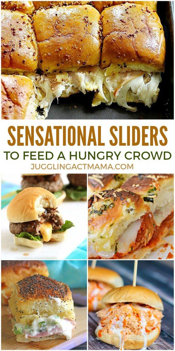 Sensational Slider Recipes to Feed a Hungry Crowd - Juggling Act Mama