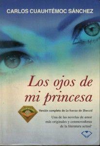 Los Ojos De Mi Princesa Libros Juveniles Pdf Pdf Libros Libros Romanticos Juveniles