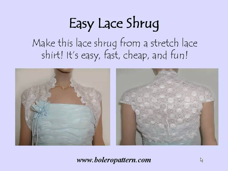 8c7b8b0fa0f26f Learn how to make a lace shrug from a stretch lace shirt! It takes about 10  minutes and is an ideal project for a beginner. Easy