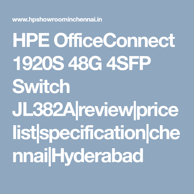 HPE OfficeConnect 1920S 48G 4SFP Switch JL382A|review