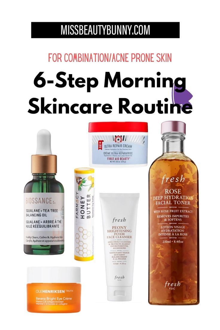 6 Step Morning Skincare Routine for combination oi