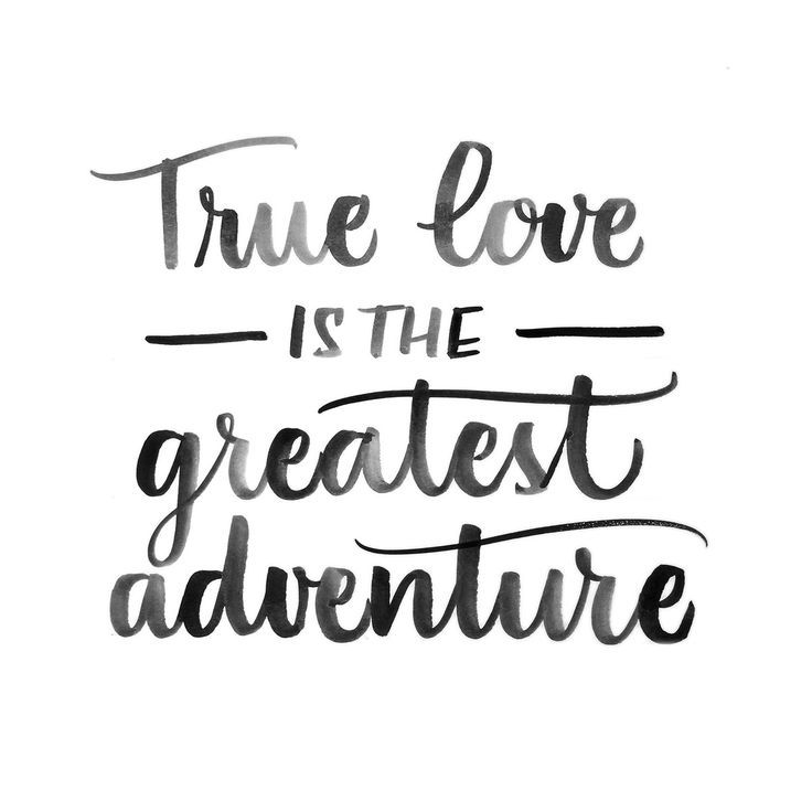 True Love Is The Greatest Adventure And Better Way To Begin Than