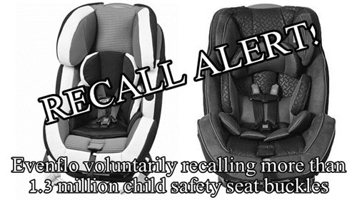 Evenflo car seat models have been voluntarily recalled due to buckle ...