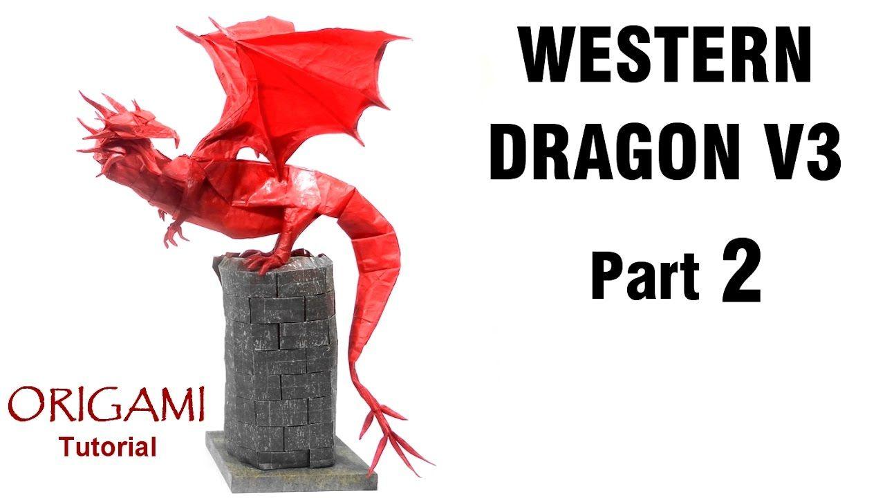 Origami Western Dragon V3 Tutorial Shuki Kato Part 2 Instructions Diagram Drachen Youtube