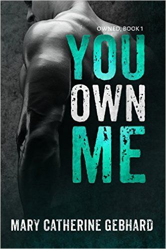 You Own Me (Owned Book 1) - Kindle edition by Mary Catherine Gebhard. Romance Kindle eBooks @ Amazon.com.
