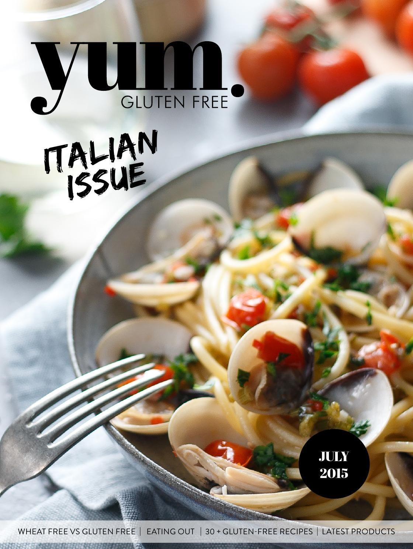 July 2015 Recipes >> Yum Gluten Free Magazine July 2015 Free Magazines Gluten Free