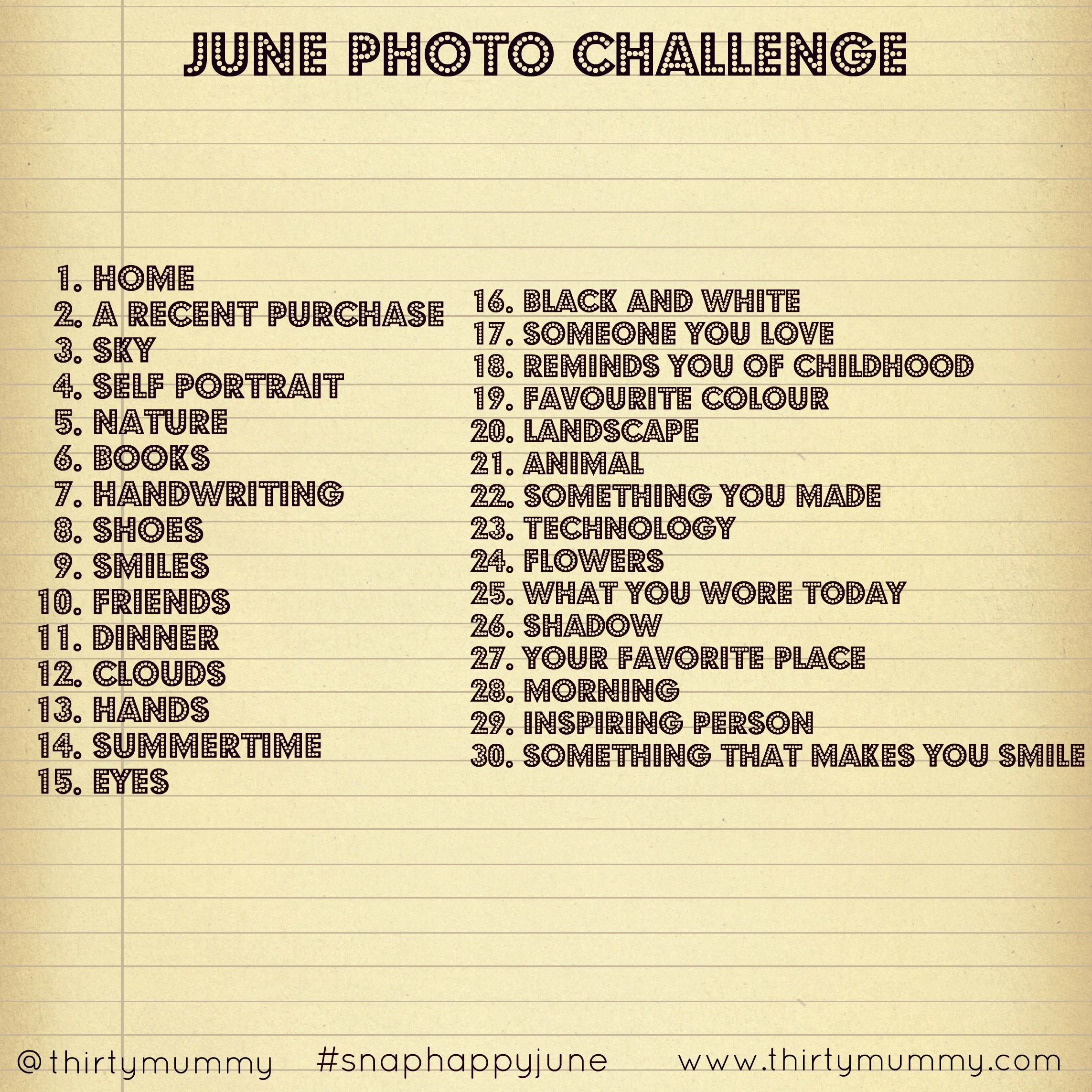 June Photo Challenge - Thirty