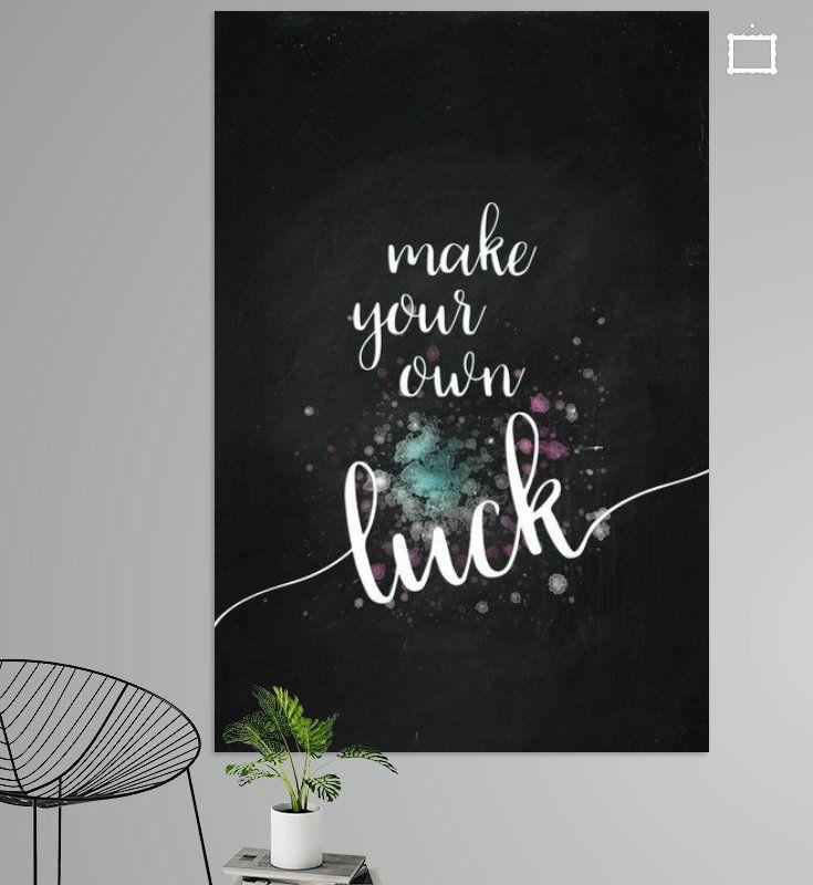 Textkunst Make Your Own Luck Poster Melanie Viola