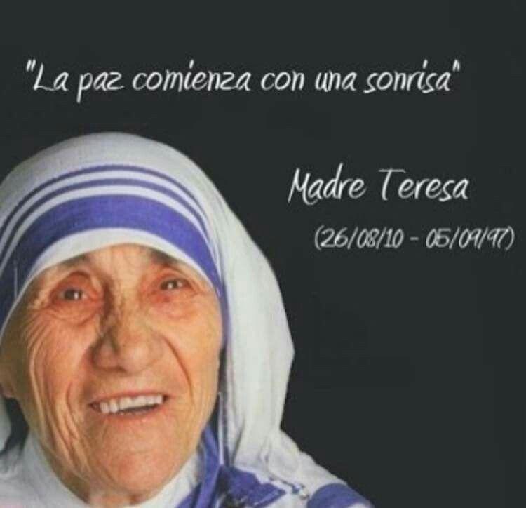 Paz Frases De La Madre Teresa Madre Teresa Y Teresa De