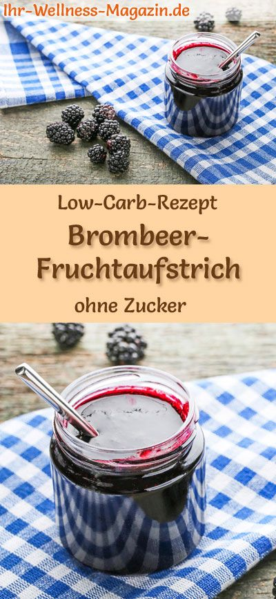 low carb brombeer marmelade fruchtaufstrich rezept ohne zucker backen ohne zucker pinterest. Black Bedroom Furniture Sets. Home Design Ideas