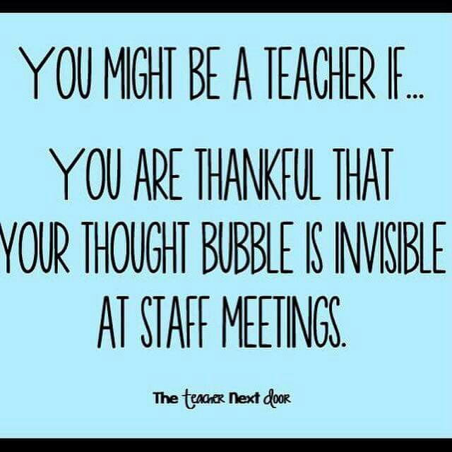 """Funny Quotes For Teachers: Thank God """"thought Bubbles"""" Are Invisibles"""" At Staff"""