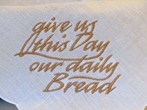 Give Us This Day Our Daily Bread Embroidered Linen Bun//Bread Warmer Cloth