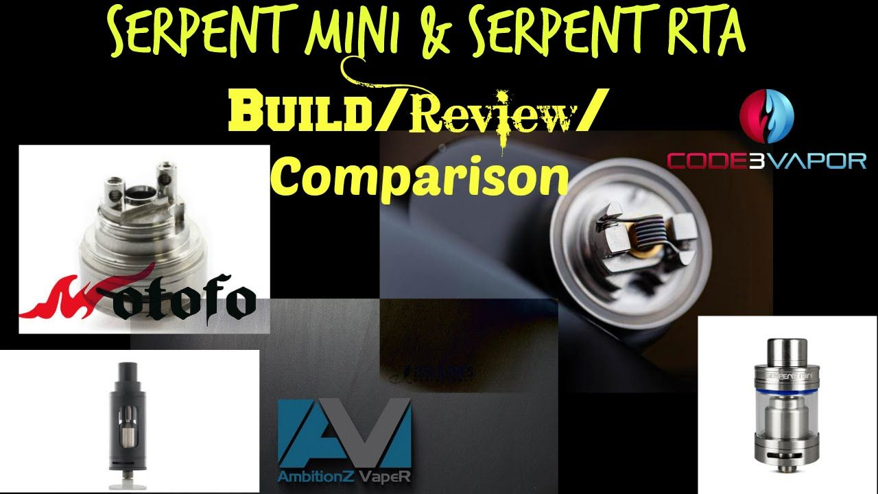 Wotofo Serpent Mini RTA VS Serpent RTA Review/Build & Comparison