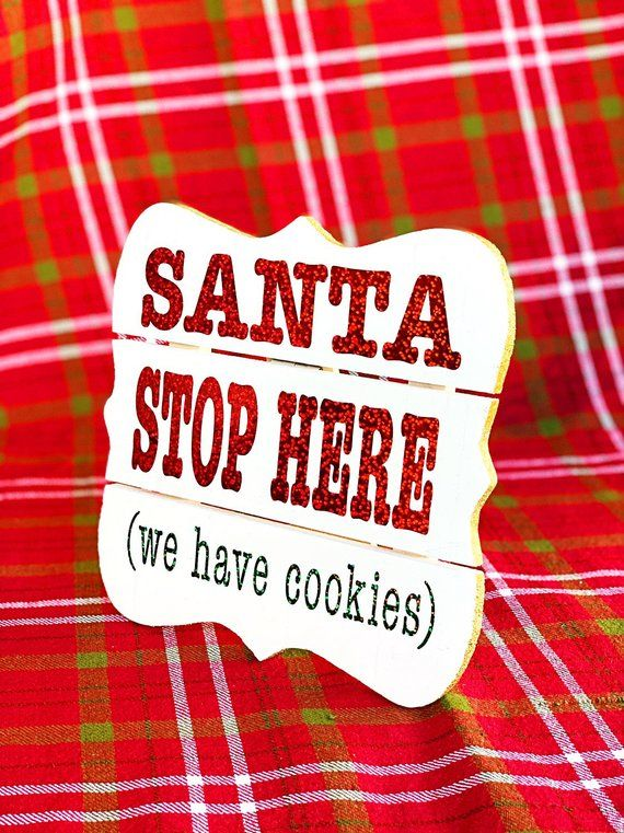 Santa Stop Here we have cookies Scalable Vector Graphic