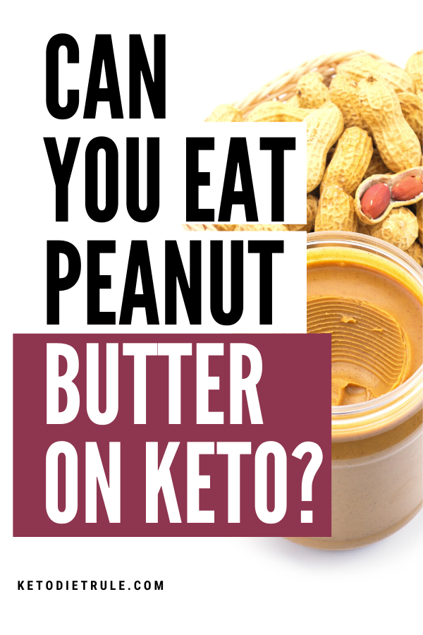 Can You Eat Peanut Butter On Keto In 2020 Peanut Butter On Keto Keto Diet Recipes Easy