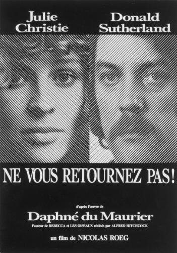 """Ne vous retournez pas """"Don't look now (Nicolas Roeg) 1973"""