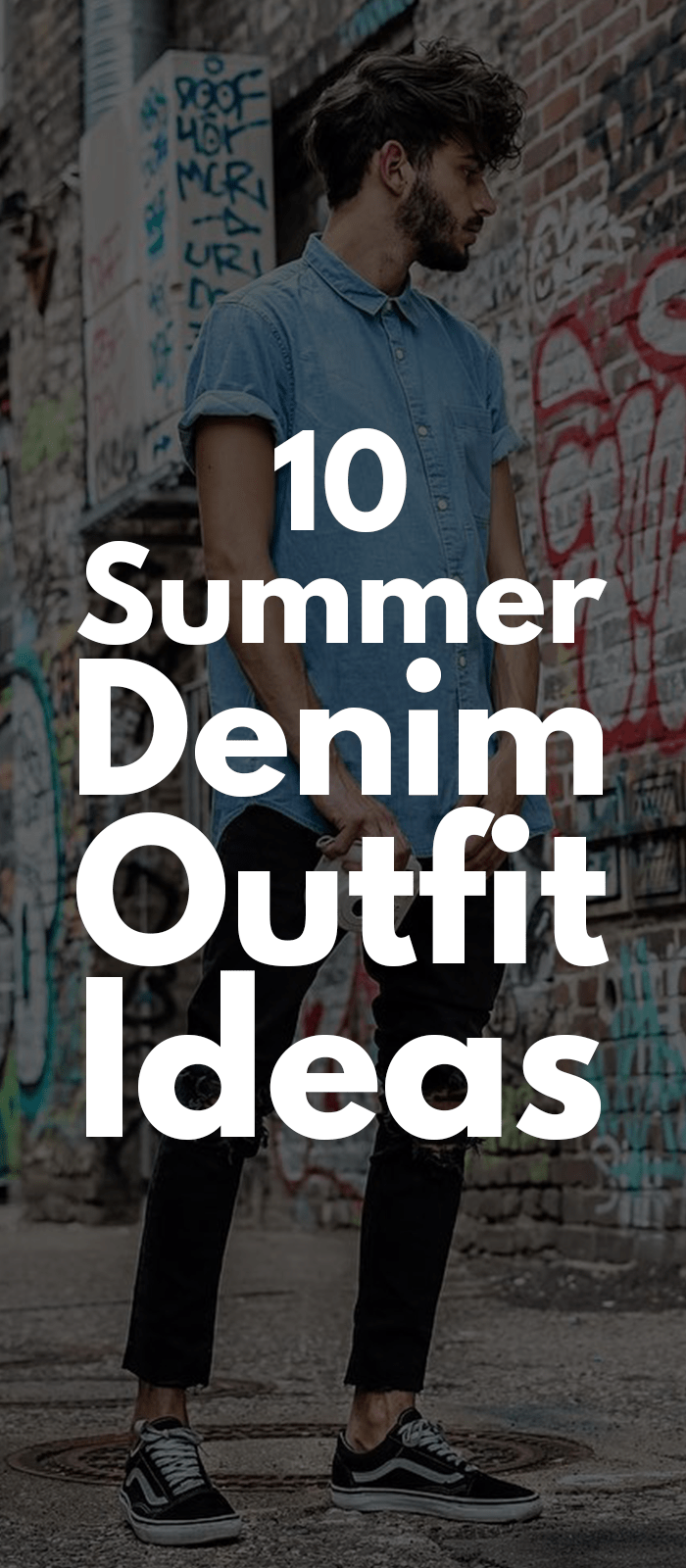 25f02fabdd4a 10 Summer Denim Outfit Ideas That Won t Make You Sweat