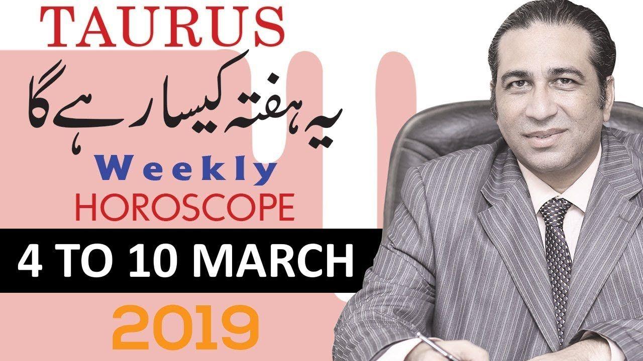 Taurus Weekly Horoscope March 2019 Star Predictions Forecast Urdu