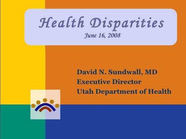 Health Disparities Utah Department Of Health Health Disparity Executive Director
