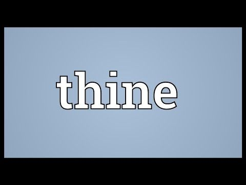 Thine Meaning Youtube Thy Meaning Favorite Words Meant To Be