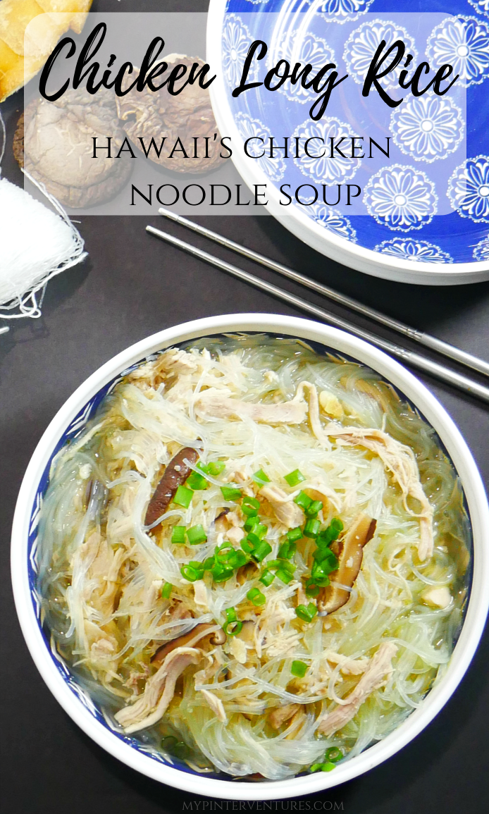 Chicken Long Rice Hawaii S Chicken Noodle Soup Recipe Chicken Long Rice Chicken Noodle Noodle Soup