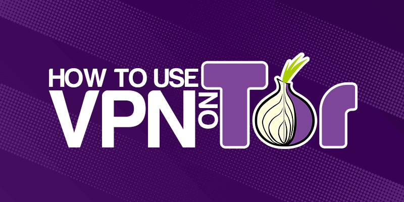 Should I Use A Vpn On Tor